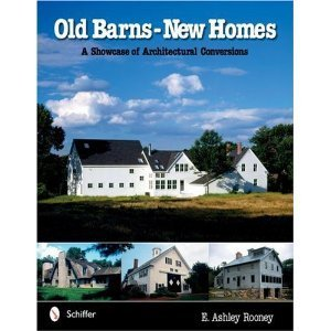 Old Barns New Homs by Ashley Rooney